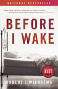 Before I Wake by Robert J Wiersema