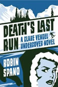 Death's Last Run by Robin Spand