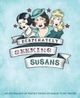 Desperately Seeking Susans edited by Sarah Yi-Mei Tsiang
