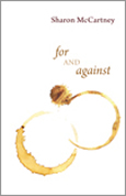 For and Against by Sharon McCartney