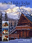 Island Lake Lodge: The Cookbook
