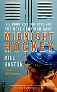 Midnight Hockey by Bill Gaston