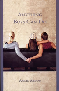 Anything Boys Can Do by Angie Abdou